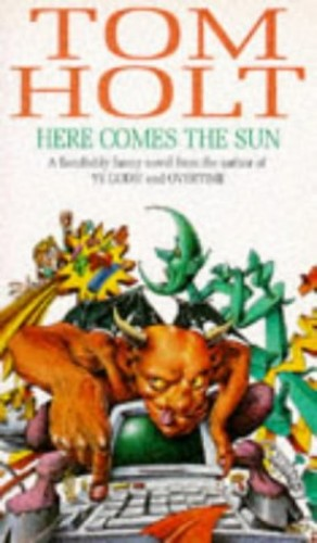 Here Comes The Sun By Tom Holt