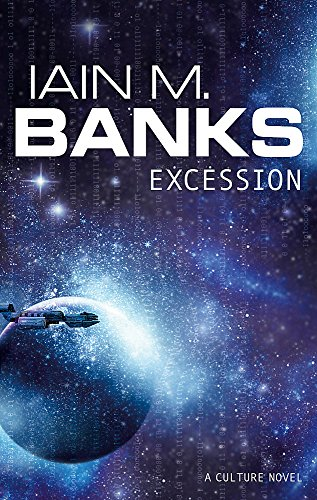 Excession (Culture) By Iain M. Banks