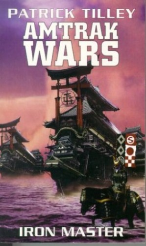 The Amtrak Wars By Patrick Tilley