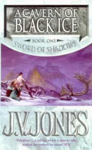A Cavern of Black Ice by J. V. Jones