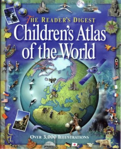 Reader's Digest Children's Atlas of the World by Scott Forbes