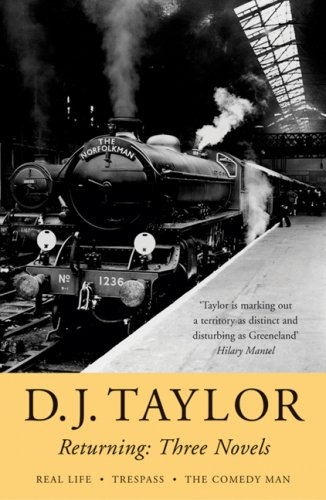 Returning: Three Novels by D.J. Taylor by D. J. Taylor
