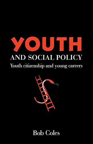 Youth And Social Policy By Bob Coles