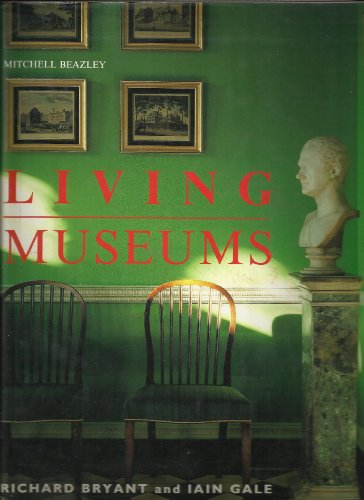 Living Museums By Iain Gale