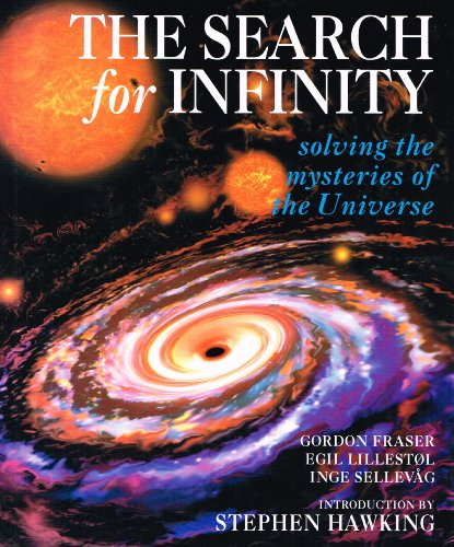The Search for Infinity: Solving the Mysteries of the Universe By Inge Sellevag