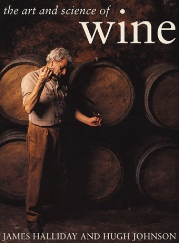 The Art and Science of Wine By Hugh Johnson