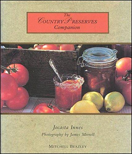 The Country Preserves Companion By Jocasta Innes