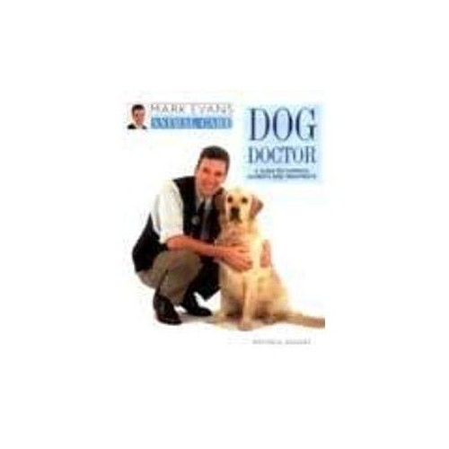 Dog Doctor by Mark Evans