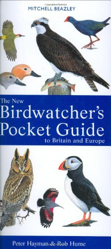 The New Birdwatcher's Pocket Guide to Britain and Europe by Peter Hayman
