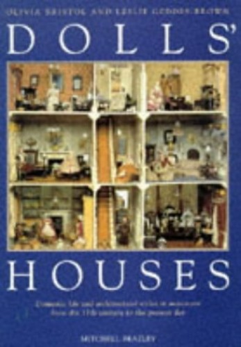 Dolls' Houses By Olivia Bristol