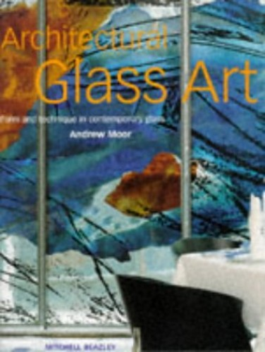 Architectural Glass Art By Andrew Moor