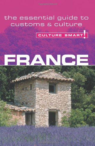 France - Culture Smart! By Barry Tomalin
