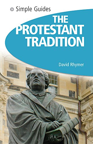 Protestant Tradition By David Rhymer