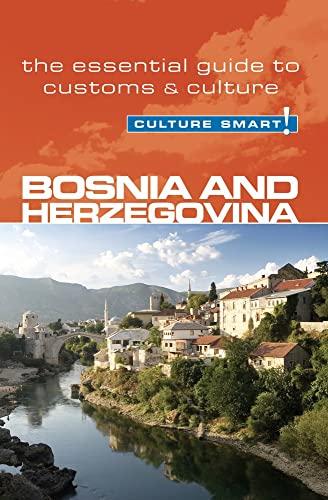 Bosnia & Herzegovina - Culture Smart! By Elizabeth Hammond
