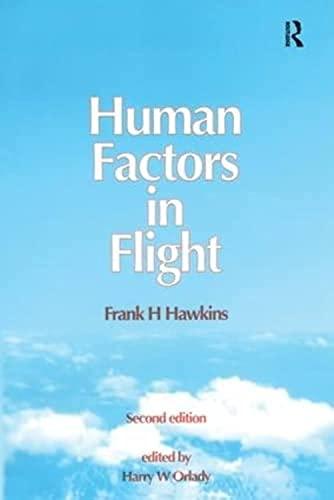 Human Factors in Flight By Frank H. Hawkins