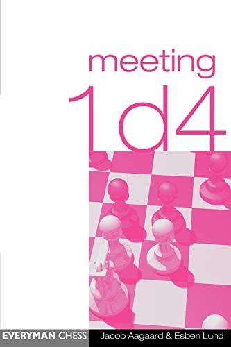 Meeting 1 D4 By Grandmaster Jacob Aagaard
