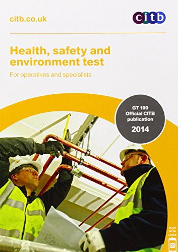 Health, Safety and Environment Test for Operatives and Specialists: GT 100/13 by CITB