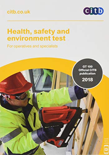 Health, safety and environment test for operatives and specialists 2018: GT100/18 By Construction Industry Training Board (2013- ) (issuing body)
