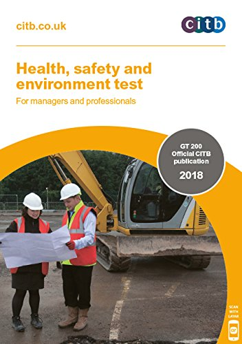 Health, safety and environment test for managers and professionals 2018: GT200/18 By Construction Industry Training Board (2013- )