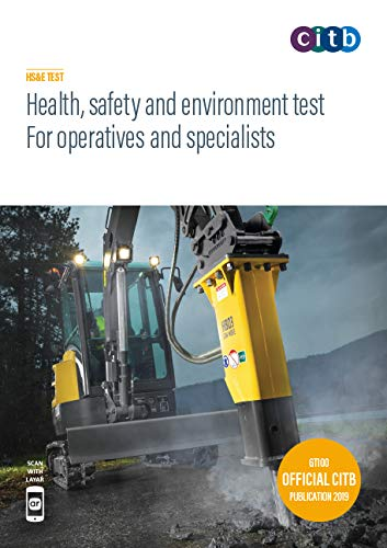 Health, safety and environment test for operatives and specialists By safety and environment test for operatives and specialists 2019 : GT100/19