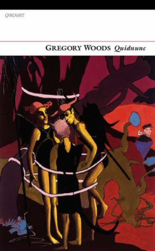 Quidnunc By Gregory Woods
