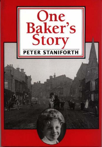 One Baker's Story By Peter Staniforth