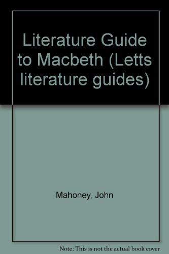 "Literature Guide to ""Macbeth"" by John Mahoney"