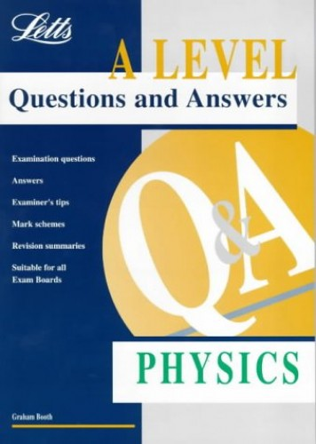 A-level Questions and Answers Physics by Graham Booth