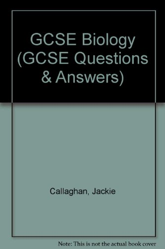 GCSE Biology by Jackie Callaghan