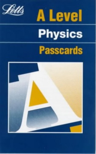 A Level Passcards: Physics