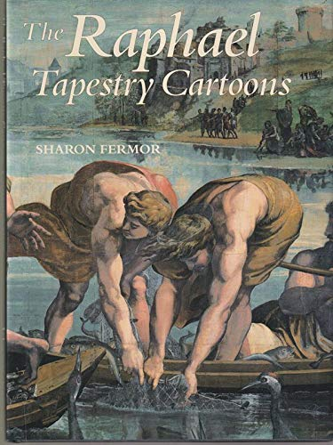 The Raphael Tapestry Cartoons By Sharon Fermor