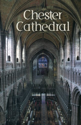 Chester Cathedral: Souvenir Guide by Jessica Hodge