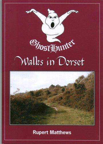 Ghost Hunter Walks in Dorset By Matthews Rupert