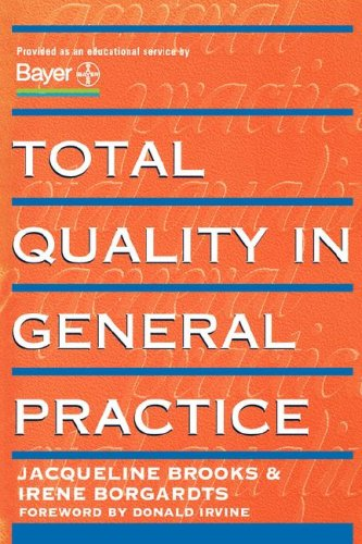 Total Quality in General Practice By Jacqueline Brooks