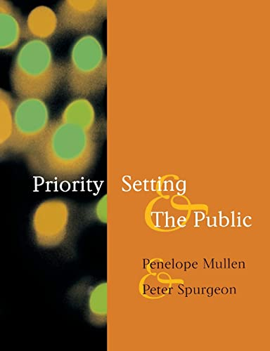 Priority Setting and the Public By Penelope Mullen