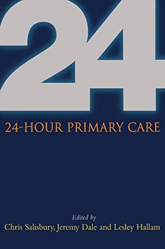 24 Hour Primary Care By Chris Salisbury