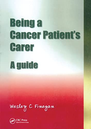 Being a Cancer Patient's Carer By Wesley C. Finegan
