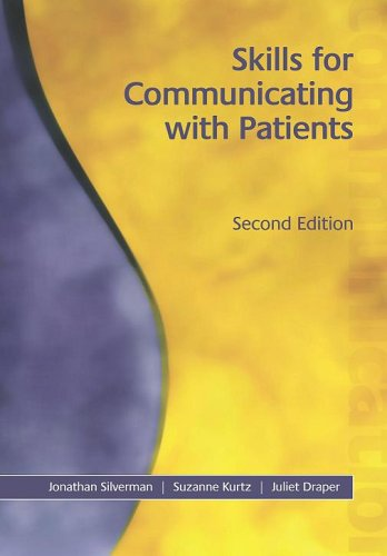 Skills for Communicating with Patients, Second Edition By Juliet Draper