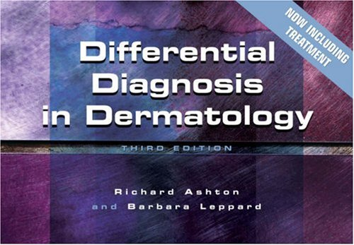 Differential Diagnosis in Dermatology, 3rd Edition By Norman J. Vetter