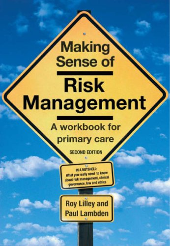 Making Sense of Risk Management By Roy Lilley
