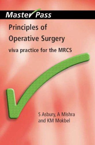 Principles of Operative Surgery By Sarah Asbury