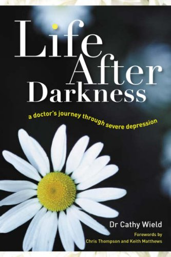Life After Darkness By Cathy Wield