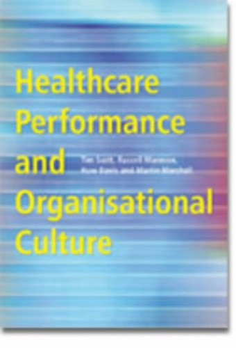 Healthcare Performance and Organisational Culture By Barry Jones