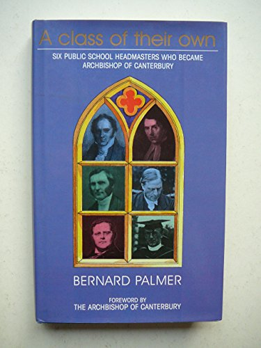 A Class of Their Own By Bernard Palmer