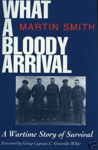 What a Bloody Arrival By Martin Smith