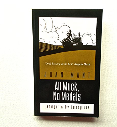 All Muck, No Medals By Joan Mant