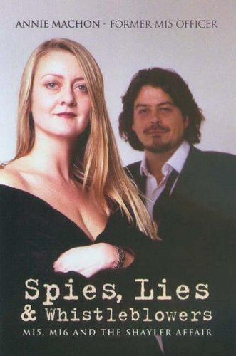 Spies,Lies and Whistleblowers By Annie Machon