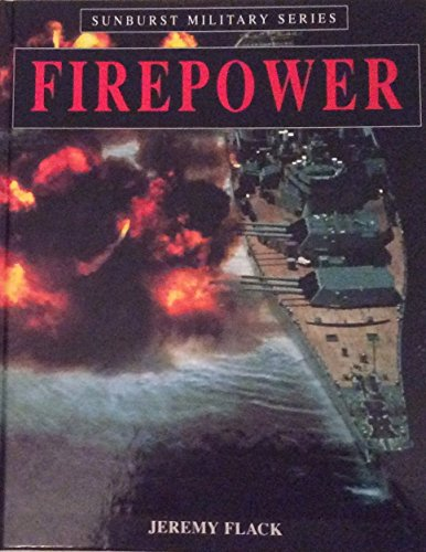 Firepower By Jeremy Flack