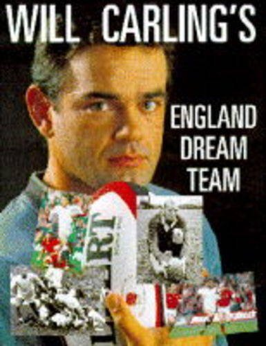 Will Carling's Dream Team by Will Carling