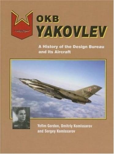 Okb Yakovlev By Yefim Gordon